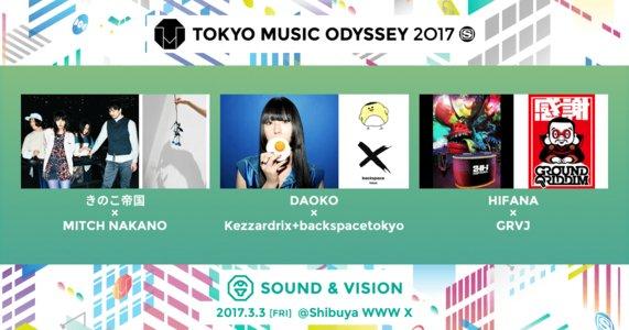 TOKYO MUSIC ODYSSEY 2017 SOUND&VISION