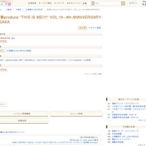 """鉄拳produce """"THIS IS ME!!!!"""" VOL.19 4th ANNIVERSARY in OSAKA"""