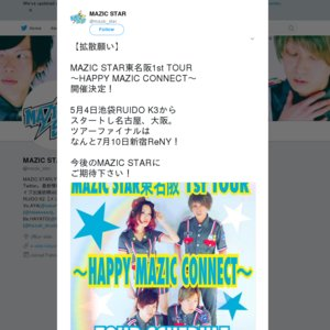 MAZIC STAR 東名阪1st TOUR ~HAPPY MAZIC CONNECT~ 大阪RUIDO