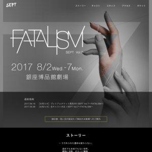 SEPT Vol.7〜FATALISM〜 8/3 夜公演