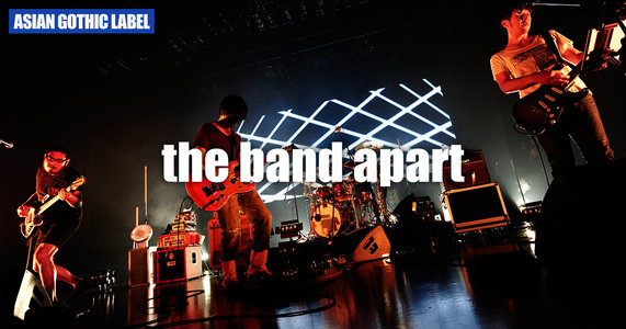 """the band apart 8th album """"Memories to Go"""" release live SMOOTH LIKE BUTTER TOUR 東京・渋谷 TSUTAYA O-EAST公演"""