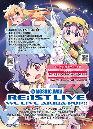 MOSAIC.WAV RE:1ST LIVE 「WE LIVE AKIBA-POP!!