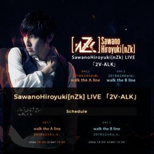 SawanoHiroyuki[nZk] LIVE 「2V-ALK」 DAY.1 walk the A line