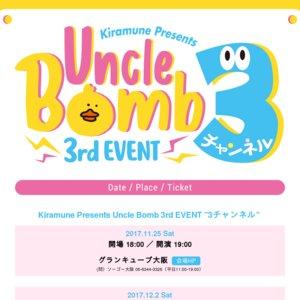 "Kiramune Presents Uncle Bomb 3rd EVENT ""3チャンネル"" 大阪公演"