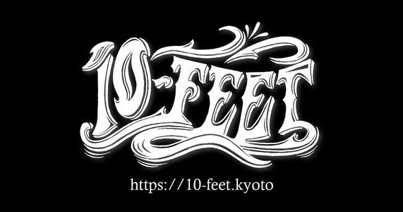 "10-FEET ""Fin"" TOUR 2017-2018 大津B-FLAT(滋賀)"