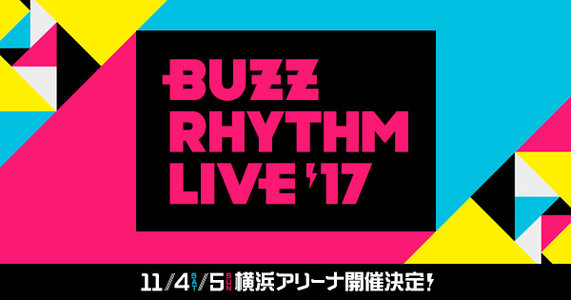 バズリズム LIVE 2017 2日目