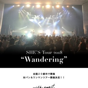 "SHE'S Tour2018 ""Wandering"""