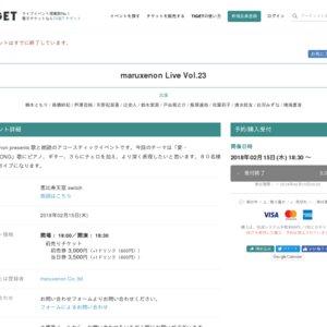 maruxenon Live Vol.23