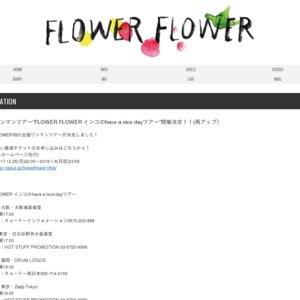 FLOWER FLOWER「インコのhave a nice dayツアー」@Zepp Tokyo