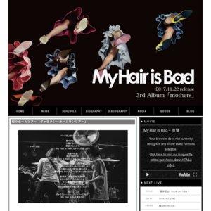 My Hair is Bad presents ギャラクシーホームランツアー 新潟