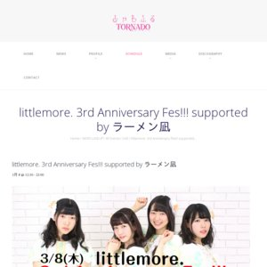 littlemore. 3rd Anniversary Fes!!! supported by ラーメン凪