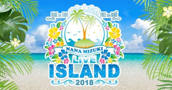 NANA MIZUKI LIVE ISLAND 2018 WAVE08 愛知公演1日目