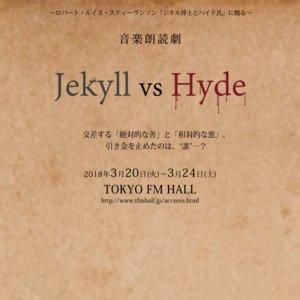 音楽朗読劇『Jekyll vs Hyde』3月20日公演