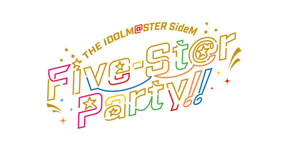 THE IDOLM@STER SideM Five-St@r Party!! 昼公演 ライブビューイング