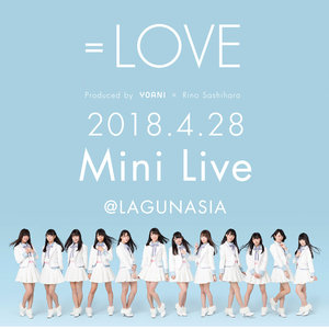 =LOVE 2018.4.28 Mini Live @LAGUNASIA