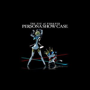 P3D&P5D 前夜祭 「Persona Show Case」 史上最強の姉妹ゲンカ