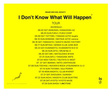 【福井】I don't know what will happen TOUR【1st】
