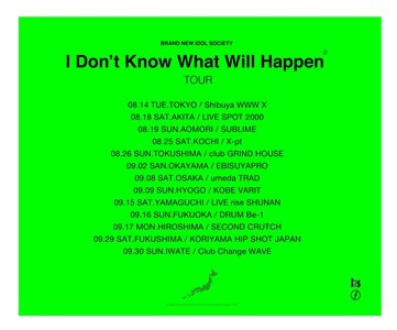 【東京②】I don't know what will happen TOUR【2nd】