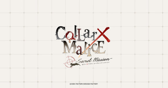 Collar×Malice -Secret Mission- 〈夜公演〉