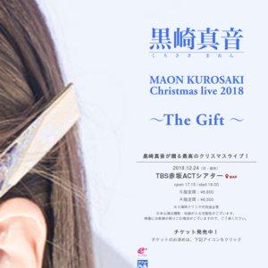 MAON KUROSAKI Christmas live 2018 ~The Gift~