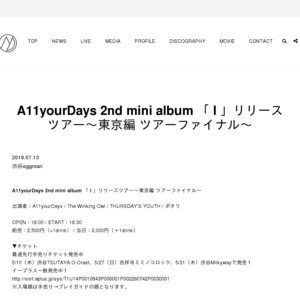 A11yourDays 2nd mini album 「 I 」リリースツアー~東京編 ツアーファイナル~