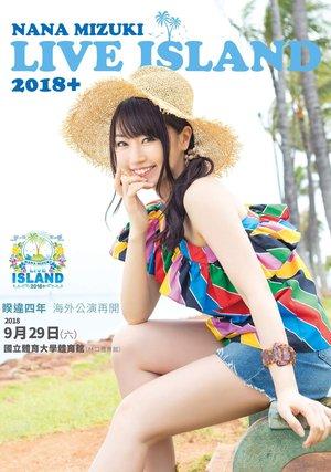 NANA MIZUKI LIVE ISLAND 2018+ 台湾