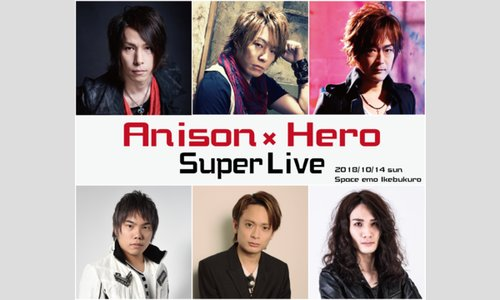 Anison×Hero Super Live!!