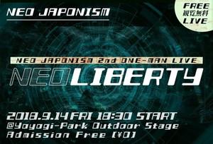 "NEO JAPONISM 2nd ワンマンライブ  ""NEO LIBERTY"""