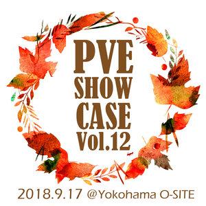 PVE SHOW CASE vol.12(erica/結花乃/にしちー/蓮沼なな/平村優子/Neontetra)