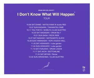 【東京】I don't know what will happen TOUR【2nd】