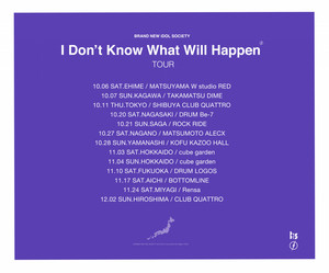 【愛知②】I don't know what will happen TOUR【2nd】