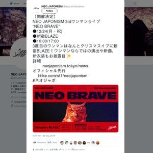 "NEO JAPONISM 3rdワンマンライブ ""NEO BRAVE"""