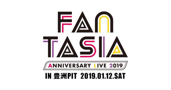 FANTASIA ANNIVERSARY LIVE 2019 夜の部