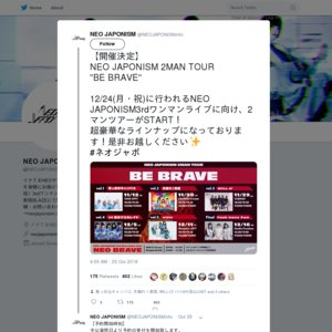 "NEO JAPONISM 2MAN TOUR ""BE BRAVE"" vol.2"