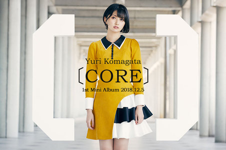 Komagata Yuri 1st Live ~starting in the 〔CORE〕~ 夜の部