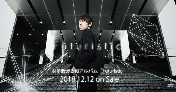 Wataru Hatano Live Tour 2019 -Futuristic- 大阪公演 昼の部