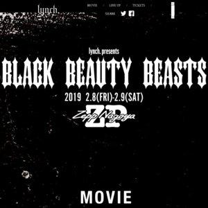 lynch. presents 「BLACK BEAUTY BEASTS」2.9 (sat)