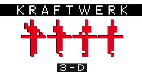 KRAFTWERK/クラフトワーク 3-D Concert 大阪