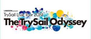 "「LAWSON presents TrySail Live Tour 2019 ""The TrySail Odyssey""」千葉公演(幕張) 2日目"