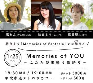 結良まり「Memories of Fantasia」レコ発ライブ「Memories of YOU〜ふたたび出逢う物語り〜」(結良まり,花れん,扇谷研人)