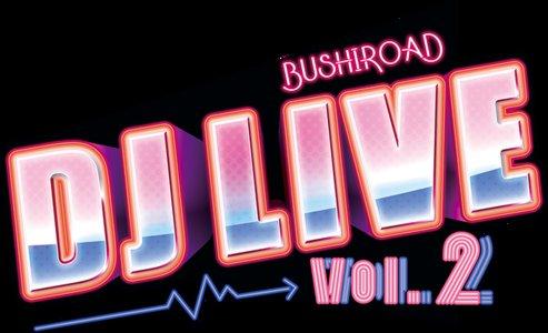 ブシロード DJ LIVE Vol.2