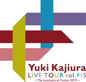 Yuki Kajiura LIVE vol.#15 〜The Junctions of Fiction 2019〜 7/7@名古屋