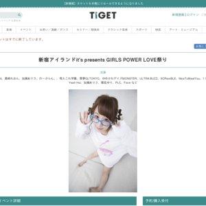 新宿アイランドit's presents GIRLS POWER LOVE祭り