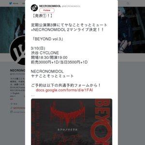 NECRONOMIDOL定期公演「BEYOND vol.3」