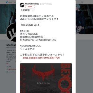 NECRONOMIDOL定期公演「BEYOND vol.4」