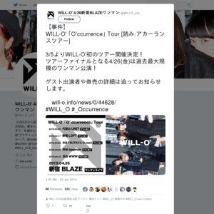 WILL-O' 「O'ccurrence」Tour 渋谷eggman