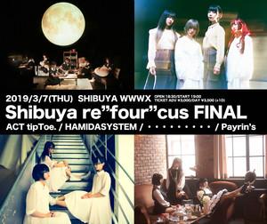 "Shibuya re""four""cus FINAL"