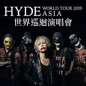 HYDE WORLD TOUR 2019 ASIA 世界巡迴演唱會 香港公演