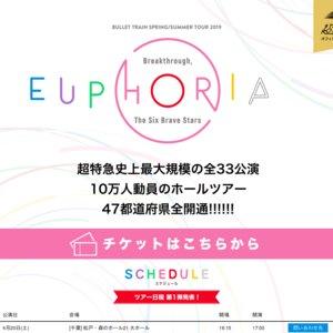 【神奈川】BULLET TRAIN SPRING/SUMMER TOUR 2019 「EUPHORIA 〜Breakthrough, The Six Brave Stars〜」