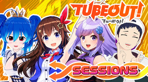 TUBEOUT! SESSIONS
